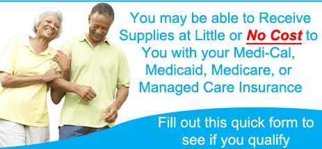 You may be able to Receive Ostomy Supplies at Little or No Cost to you with your Medi-Cal, Medicare, Medicaid, or Managed Care Plan.  Choose from items from Hollister, Coloplast, ConvaTec and More!!